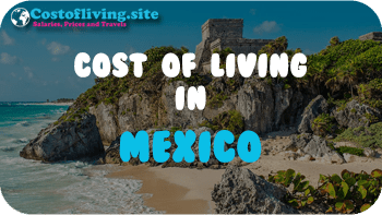 cost of living Mexico